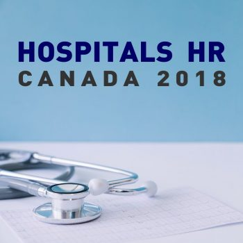 Hospitals HR Canada 2018 Conference
